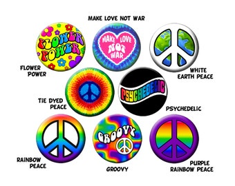 """Choose 8 GROOVY BUTTONS-Colorful Hippie Peace and Love Pins Your Choice of (8) 1.25"""" Quality Pin-Back Buttons or Badges"""
