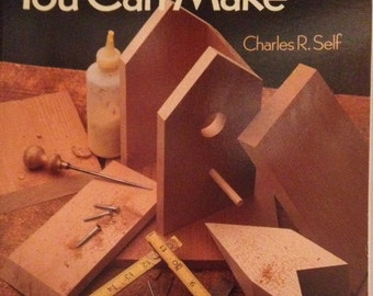 Super Simple Birdhouses You Can Make by Chalres R. Self