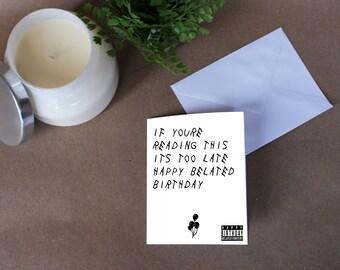 Drake Belated Birthday Card