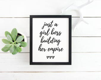 Printable Wall Art Just a Girl Boss Building Her Empire Print Girl Boss Print Office Printable Motivational Quote Printable Wall Decor