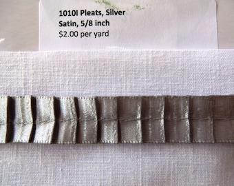 Pleats,  Silver, Satin Ribbon 5/8 inch 1010I