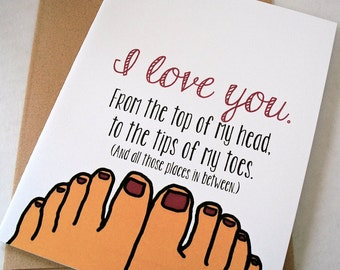 I Love You Card - Just Because Card - Head to Toes