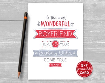 """Printable Birthday Card For Boyfriend - To The Most Wonderful Boyfriend, Hope Your Birthday Wishes Come True - 5""""x7""""- Plus Envelope Template"""