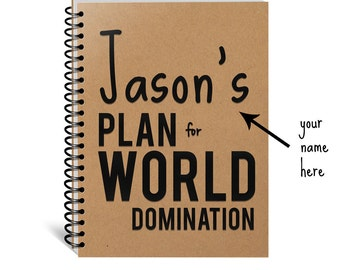 Personalized Plan for World Domination Notebook, Conquer the World, Coworker Gift, Entrepreneur Gift, Confident, Custom, Motivation Journal