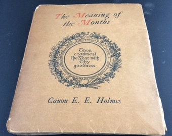 Vintage Book,The Meaning of the Months by Canon EE Holmes ,Vintage Book with colour plates