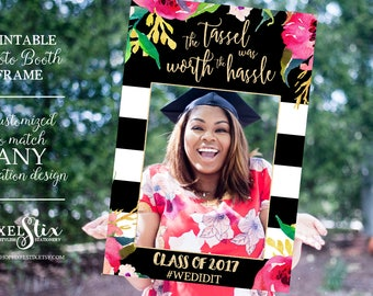 Graduation Party Photo Prop Frame, Grad Photo Prop, Class of 2018, Tassel Was Worth the Hassle, Graduation Party Decorations, Decor PDF FILE