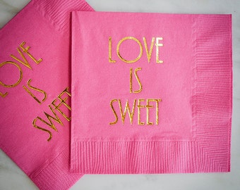 Love is Sweet Party Napkins, Custom Wedding Napkins, Printed Party Napkins, Engagement Party Napkins, Custom Napkins, Personalized Napkins