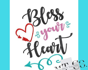 Bless Your Heart Embroidery Design 4x4 5x7 6x10