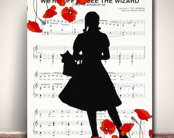 Wizard Of Oz, Dorothy, Off To See The Wizard Sheet Music Art Print Giclee, Wizard of Oz Dorothy, Poster art print