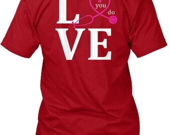 Love What You Do Hanes Tagless Tee Tshirt