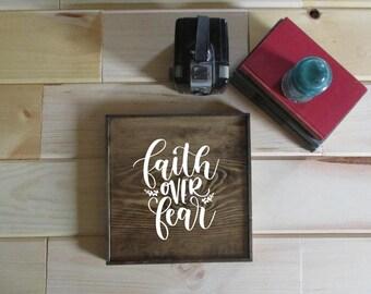 Faith over fear rustic wooden farmhouse style sign.  Made to order wooden farm sign.  Faith over fear.  Home decor, farm decor, cabin decor.