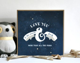 Special Collection - Love You To The Moon and Back Mixed Media Ampersand Art Print - wood mounted wall art