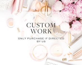 Custom Work