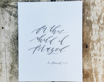 For This Child I Prayed | 8 x 10 | Nursery Art Print | Scripture Calligraphy Print | Baby