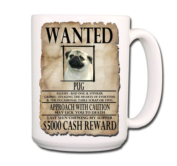 Pug Wanted Poster Extra Large 15 oz Coffee Mug No 1 Fawn