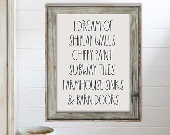 SALE-I Dream Of Shiplap Walls Art Print -Wall Art Designs-Gallery Wall-Quote Prints-Office Decor-Home Decor-Farmhouse Decor- Fixer Upper