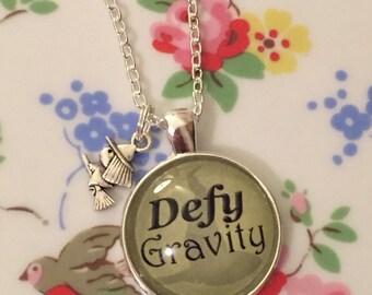Wicked pendant defy gravity defying gravity quote