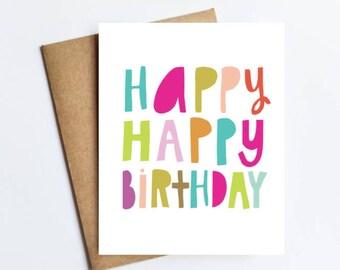 Happy Happy Birthday - NOTECARD - FREE SHIPPING!