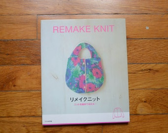 Remake Knit, Sewing Felting Fulling Recycle Reuse Craft Japanese Used Book, Out Of Print, Destash