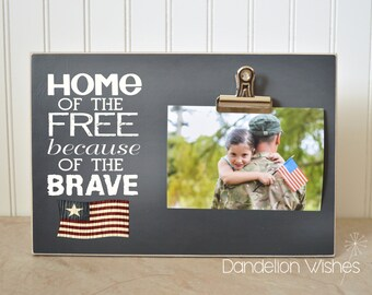 Military Gift, Photo Frame, Deployment Gift for Soldier, Navy Gift, Army Gift  {Home Of The Free Because Of The Brave}  Picture Frame
