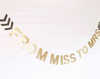 From miss to mrs hens night arrows glitter banner bachelorette - available in other colours