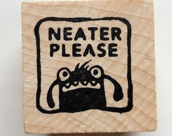 Neater Please - Monster rubber stamp for teachers