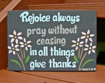 Rejoice always, 1 Thessalonians 5:16-18, Hanging Wall Sign, Scripture Wall Art, Wood Scripture Sign, Christian Home Decor, Bible Verse