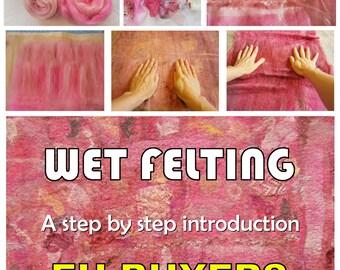 Wet Felting Tutorial  Step by Step guide e-book