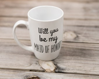 Ready to ship. Will you be my Maid of Honor? Coffee mug. Personalized coffee cup for Maid of Honor. Ceramic coffee mug to ask Bridesmaid RTS