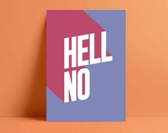 HELL NO retro print - A4 Print - A3 Print - A2 Print - Unframed Print - free postage UK