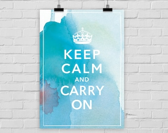 """fine-art print """"Keep calm and carry on"""" poster watercolor"""