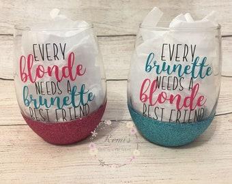 Blonde and Brunette wine glasses/ Birthday gift for her /Best friend gift