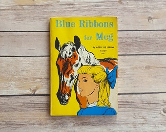 Kids Horse Adventure Blue Ribbons for Meg Scholastic Teen Read Calvary Post Story Girl Yellow Paperback Vintage Childrens Book Race Horse