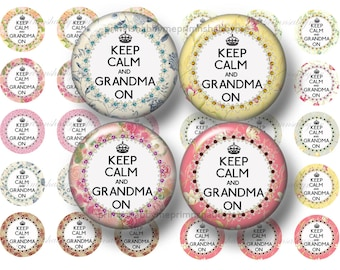 "Grandma, 1 Inch Circles, Bottle Cap Images, 2 Digital Collage Sheets, Keep Calm, Grandma On, (CC No.1) 1"" Inch Circles Cottage Chic"