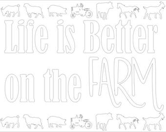 Life Is Better On The Farm Birthday Printable Coloring Page - Farm Birthday Party