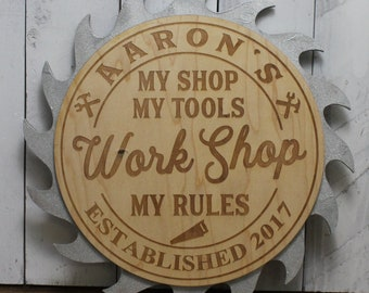 Dad's-Grandpa's-Personalized-WORKSHOP Sign-My Shop My Tools My Rules-Silver Saw Blade