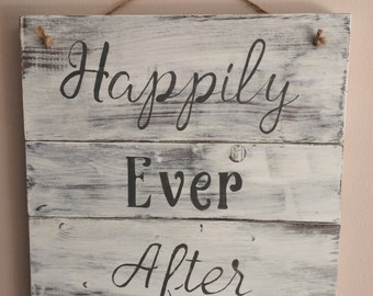 Pallet Sign, Reclaimed Wood, Rustic, Happily Ever After