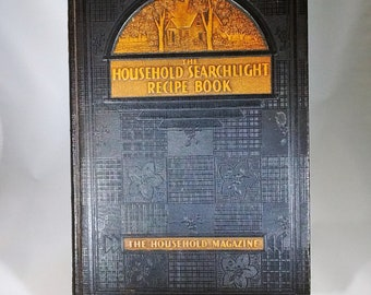 The Household Searchlight Recipe Book Vintage 1939 Cook Book ~ hard cover ~ 12th printing, revised and enlarged ~ collectible cookbook