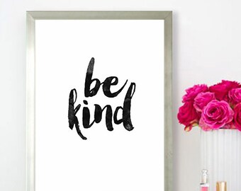 Poster poster citataion 'be kind', original Scandinavian style decor for the home.