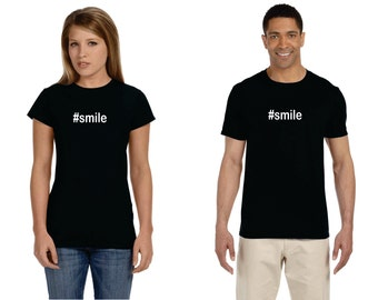 Hashtag Smile #smile Adult Birthday Shirt