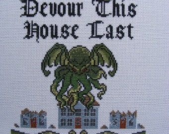 May Cthulhu Devour This House Last - Cross-stitch Pattern