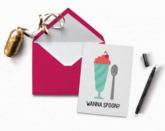 Wanna Spoon - Instant Download Card - Funny Card- INSTANT DOWNLOAD