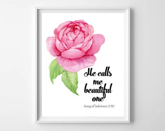 Song of Solomon 2:10, He calls me beautiful one, bible printables, christian nursery decor, scripture wall art print, floral bible art print
