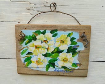 Rose painting, white rose painting, Cherokee Rose art, rustic plaque art, Georgia state flower, white rose art, 5.5x7.5 inches, rose love