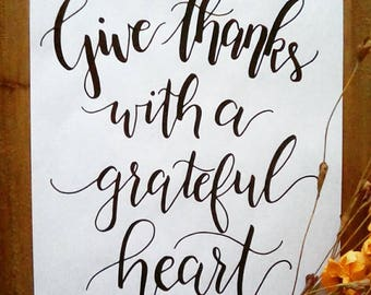 Give Thanks with a Grateful Heart Printable Art - Instant Download Art - Thanksgiving Art - Fall Print- Hand Lettered Print