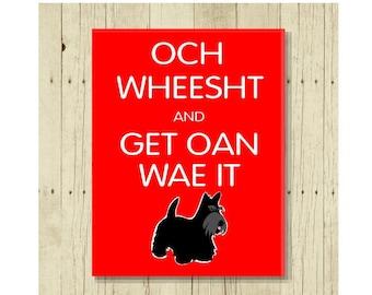 Divertente magnete, Och calmati e Get Oan Wae It, cane magnete, regalo scozzese, Scottish Terrier, frigo carina carine magneti, regali sotto 10