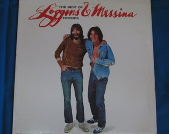 """Loggins And Messina """"The Very Best Of Friends"""" Vinyl Record LP Greatest Hits"""