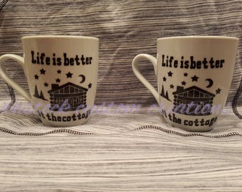Life is Better at the Cottage Mugs