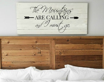 The Mountains Are Calling and I Must Go Sign | Mountain sign | Adventure sign | Rustic Wood Sign | Country Decor | Master bedroom wall decor