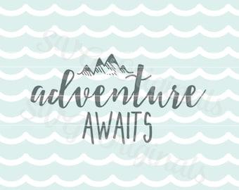Adventure awaits SVG Vector File. Inspirational Encouragement Graduate SVG vor Cricut Explore and more!